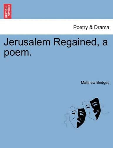 Read Online Jerusalem Regained, a poem. PDF