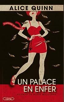 Au pays de Rosie Maldonne, tome 1 : Un palace en enfer par Quinn