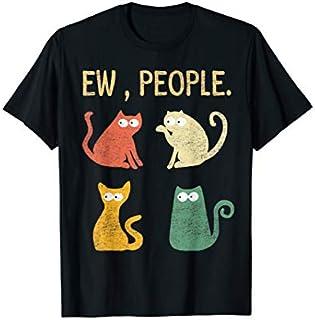 Ew people meowy cat lovers T-shirt | Size S - 5XL