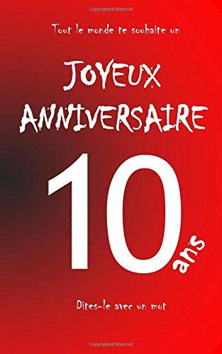 Joyeux anniversaire - 10 ans: Livre d'or  crire - taille S - Rouge (French Edition)