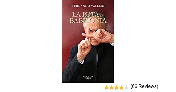 La puta de Babilonia / The Whore of Babylon: Amazon.es: Vallejo ...