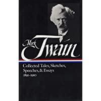 Mark Twain: Collected Tales, Sketches, Speeches, and Essays Vol. 2 1891-1910 (LOA #61) (Library of America)