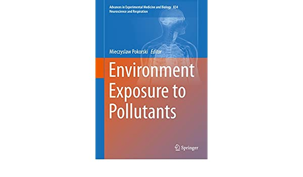 Environment Exposure To Pollutants Advances In Experimental