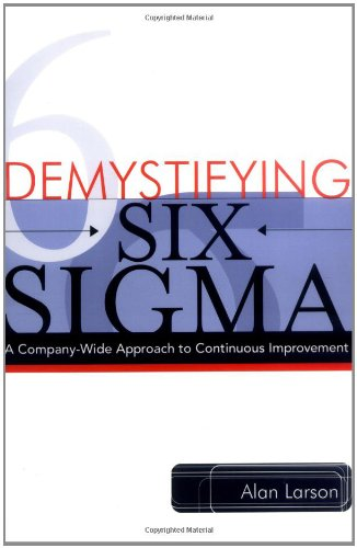 demystifying-six-sigma-a-company-wide-approach-to-continuous-improvement