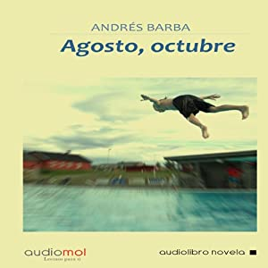 Agosto,Octubre [August, October] Hörbuch
