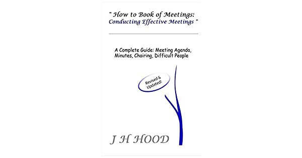 Amazon.com: How to Book of Meetings: Conducting Effective ...