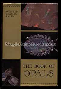 Book of Opals by Wilfred C. Eyles (1970'S, Hardcover)
