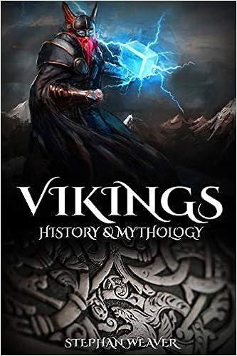 Vikings: History & Mythology Norse Mythology, Norse Gods, Norse Myths, Viking History: Amazon.es: Weaver, Stephan: Libros en idiomas extranjeros