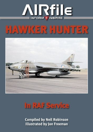 Read Online HAWKER HUNTER IN RAF SERVICE (AIRfile) by N ROBINSON (2014-04-01) pdf epub