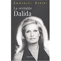 La véritable Dalida (Biographie)