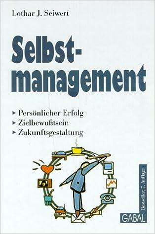 Selbstmanagement Amazon De Seiwert Lothar J Bucher