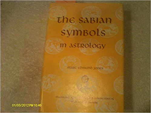 The Sabian Symbols In Astrology Illustrated By One Thousand