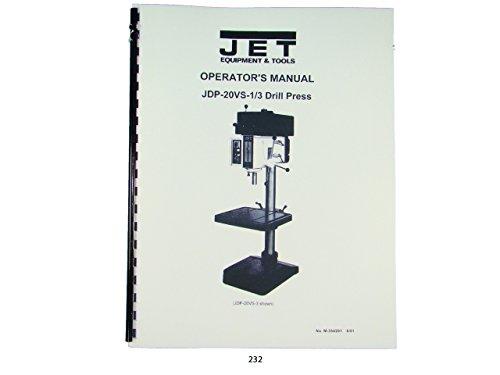 Jet JDP-20VS-1/3 Drill Press Operator & Parts List Manual