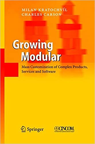 Growing Modular: Mass Customization Of Complex Products, Services ...