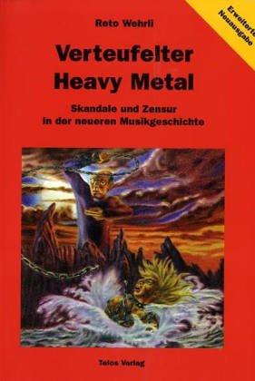 Verteufelter Heavy Metal: Skandale und Zensur in der neueren Musikgeschichte