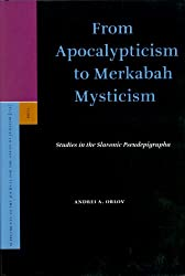 From Apocalypticism to Merkabah Mysticism (Supplements to the Journal for the Study of Judaism)