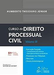 Curso de Direito Processual Civil - Volume III: Volume 3