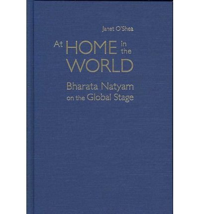 At Home in the World: Bharata Natyam on the Global Stage (Wesleyan Early Classics of Science Fiction) (Hardback) - Common