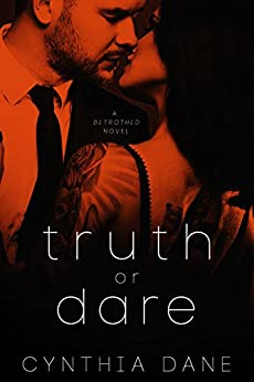 Truth or Dare: A Betrothed Novel by [Dane, Cynthia]