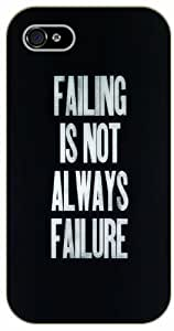 iPhone 4 / 4s Failing is not always failure - black plastic case / Life quotes, inspirational and motivational / Surelock Authentic