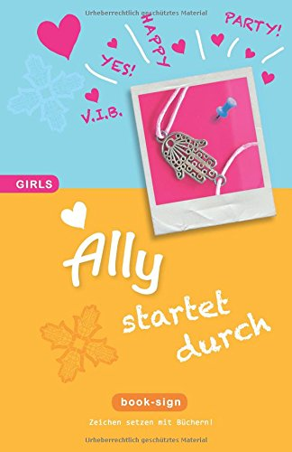 Ally – startet durch! (GIRLS, Band 5)