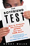 The Boyfriend Test, Wendy Walsh, 0609805843