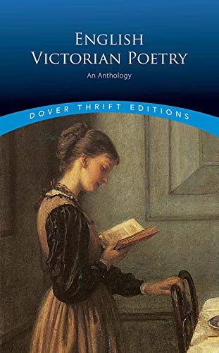 English Victorian Poetry: An Anthology (Dover Thrift Editions)