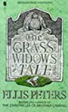 Front cover for the book The Grass Widow's Tale by Ellis Peters