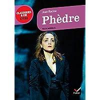 Phèdre (Classiques & Cie Lycée)