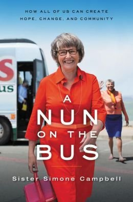 Cover of How All of Us Can Create Hope, Change, and Community A Nun on the Bus (Paperback) - Common