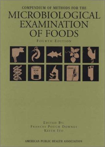 B.O.O.K Compendium of Methods for the Microbiological Examination of Foods, 4th Edition E.P.U.B