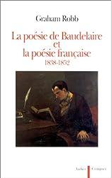 La poésie de Baudelaire et la poésie française : 1838-1852