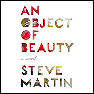 An Object of Beauty Audiobook