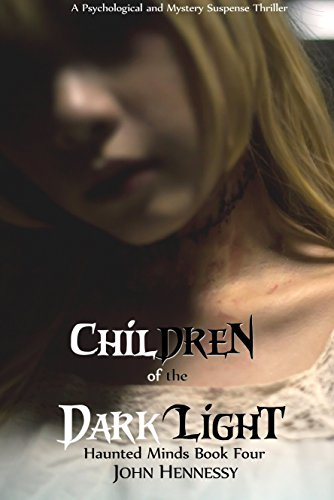 Clara Vase - Children of the Dark Light (Haunted Minds Book 4)