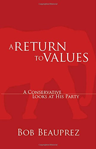A Return to Values: A Conservative Looks at His Party (Speaker's Corner (Paperback))
