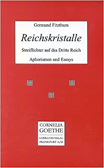 Book Reichskristalle - Streiflichter auf das Dritte Reich - Aphorismen und Essays