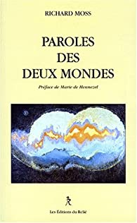 Paroles des deux mondes par  Moss