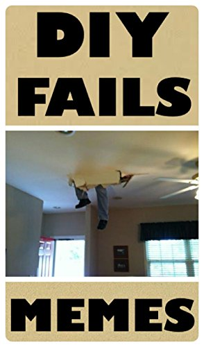 Memes diy fails funny memes do it yourself disasters epic memes diy fails funny memes do it yourself disasters epic fails solutioingenieria Choice Image