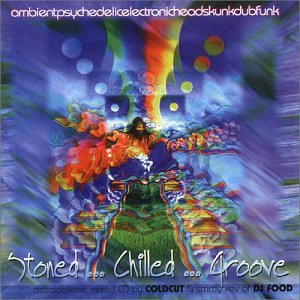 Stoned...Chilled...Groove