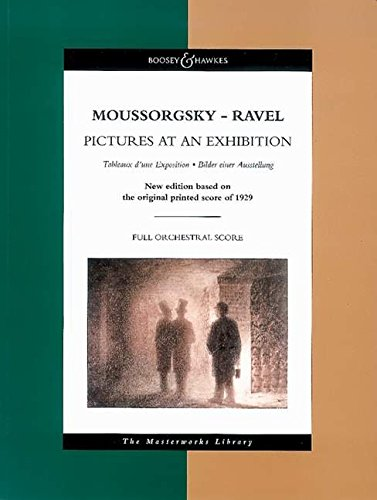Moussorgsky - Pictures at an Exhibition: The Masterworks Library (Boosey & Hawkes Masterworks Library) ()