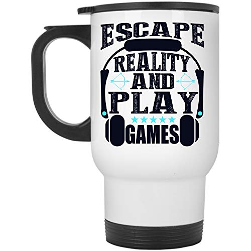 Funny Gift For Gamers Travel Mug, Escape Reality