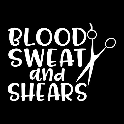 Blood Sweat and Shears Cosmetology Vinyl Decal Sticker   Cars Trucks Vans SUVs Walls Cups Laptops   5 Inch   White   KCD2675