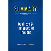 Summary: Business @ the Speed of Thought: Review and Analysis of Gates' Book