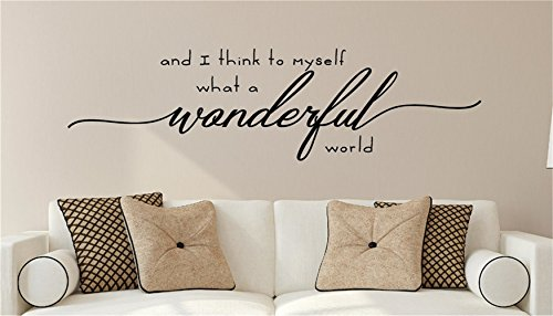 Room Wall Decor Stickers And I Think to Myself What a Wonderful World Vinyl Wall Decal Wall Stickers Art Decor Vinyl Peel and Stick Mural Removable Wall Sticker Decals for Living Room Home