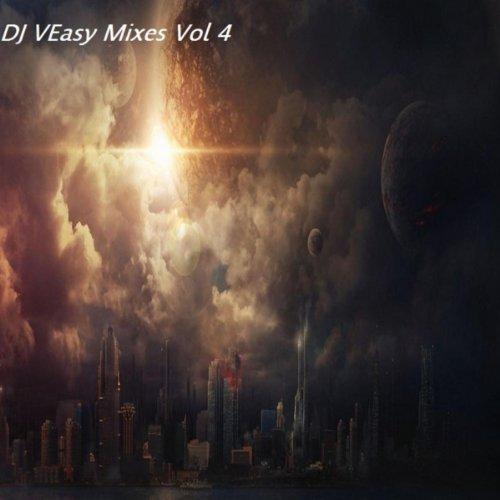 DJ VEasy Mixes Vol 4