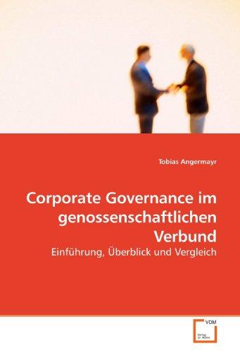 corporate-governance-im-genossenschaftlichen-verbund-einfuhrung-uberblick-und-vergleich-german-editi