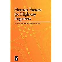 Human Factors for Highway Engineers