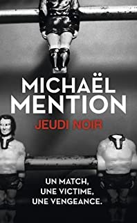 Jeudi noir, Mention, Michaël