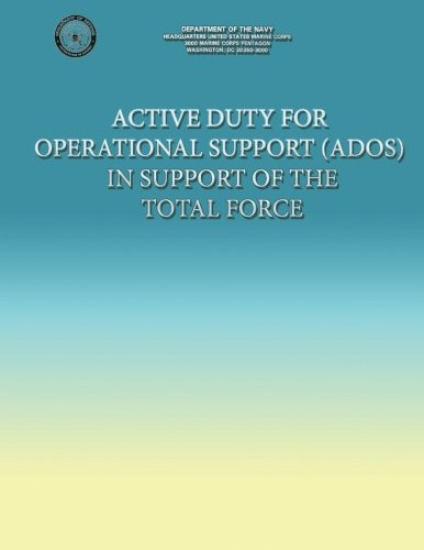 Read Online Active Duty for Operational Support (ADOS) in Support of the Total Force ebook