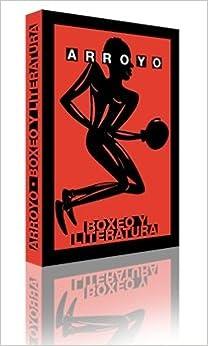 Como Descargar Libros Gratis Arroyo. Boxeo Y Literatura En PDF